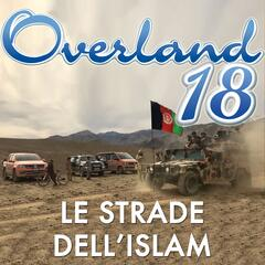 Overland 18: Le strade dell'Islam (The Best Of)
