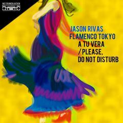 A Tu Vera / Please, Do Not Disturb
