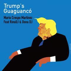 Trump's Guaguancó