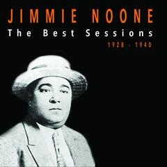 Jimmie Noone: The Best Sessions 1928-1940