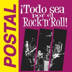 Todo Sea por el Rock 'n' Roll