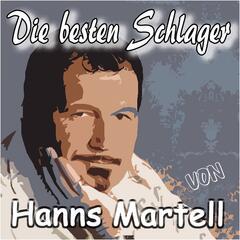 Die besten Schlager von Hanns Martell