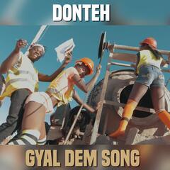 Gyal Dem Song