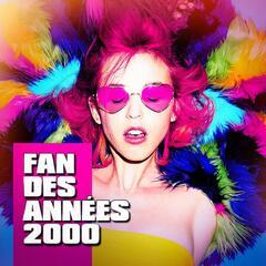 Fan des années 2000