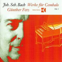Bach: Works for Harpsichord, Vol. 1