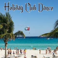 Holiday Club Dance