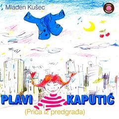 Plavi Kaputić (Priča Iz Predgrađa)