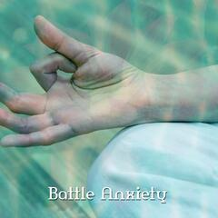 Battle Anxiety