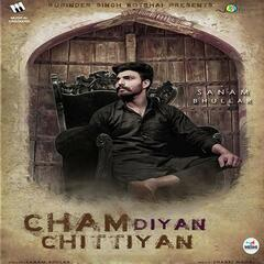 Cham Diyan Chittiyan