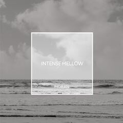 INTENSE / MELLOW