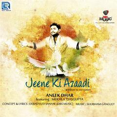Jeene Ki Azaadi