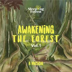 Awakening The Forest, Vol. 1