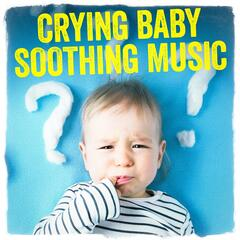 Crying Baby Soothing Music