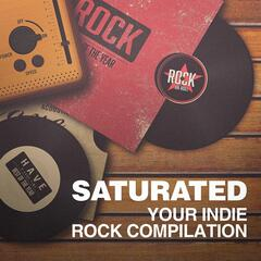 Saturated - Your Indie Rock Compilation