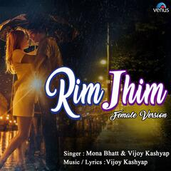 Rim Jhim (Female Version)