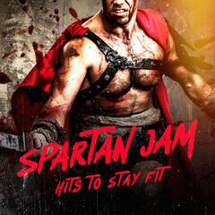 Spartan Jam: Hits to Stay Fit