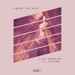Chase The Rain