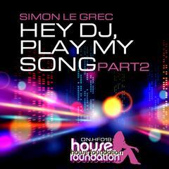 Hey DJ, Play My Song, Pt. 2