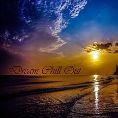 Dream Chill Out