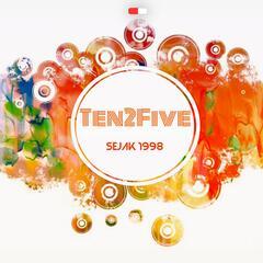 Ten2five Sejak 1998