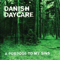 A Purpose to My Sins