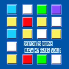 Blow My Beats, Vol. 2