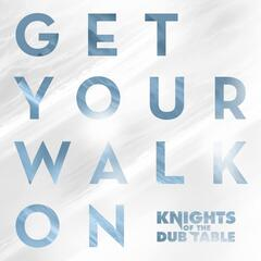 Get Your Walk On