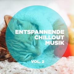 Entspannende Chillout-Musik, Vol. 2