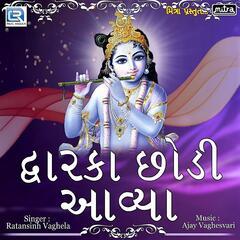 Dwarka Chhodi Aavya