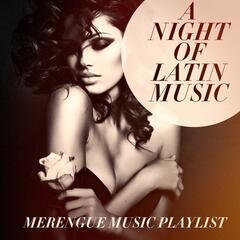 A Night of Latin Music - Merengue Music Playlist
