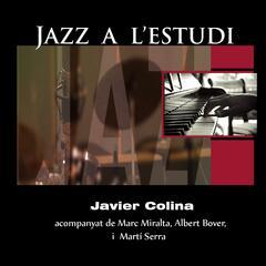 Jazz a l'Estudi: Javier Colina