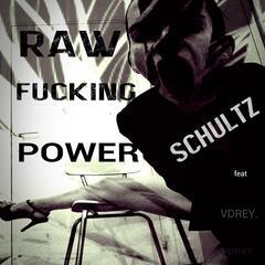 Raw Fucking Power