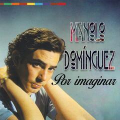 Por imaginar, Manolo Domínguez