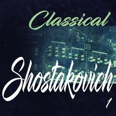 Classical Shostakovich 1