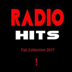 Radio Hits - Fall 2017