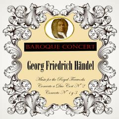 Baroque Concert, Georg Friedrich Händel, Music for the Royal Fireworks, Concerto a Duo Cori Nº 2, Concerto Nº 1 y 3
