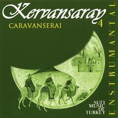 Kervansaray, Vol. 4