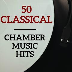 50 Classical Chamber Music Hits