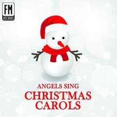 Angels Sing Christmas Carols