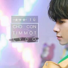 Cho Con Tim Mot Ly Do