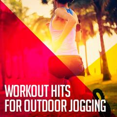 Workout Hits for Outdoor Jogging