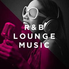 R&B Lounge Music