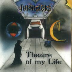 The Theatre of My Life