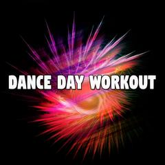 Dance Day Workout
