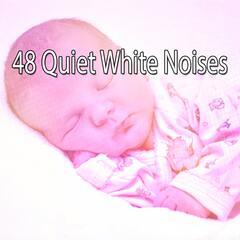48 Quiet White Noises