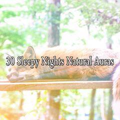 30 Sleepy Nights Natural Auras