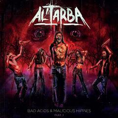 Bad Acids & Malicious Hippies