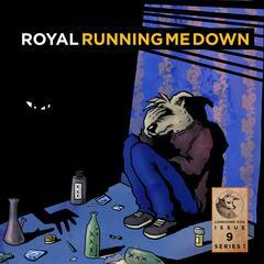 Running Me Down