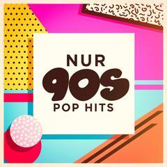 Nur 90s Pop Hits