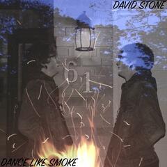 Dance Like Smoke